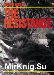World War II Series - The Resistance