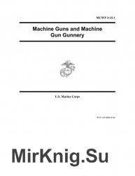 Machine Guns and Machine Gunnery