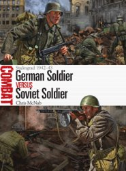 German Soldier vs Soviet Soldier: Stalingrad 1942-43 (Osprey Combat 28)