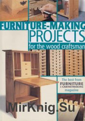 Furniture-Making Projects for the Wood Craftsman