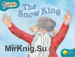 The Snow King (Oxford Reading Tree, Stage 9)