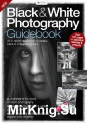 Black & White Photography Guidebook