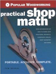 Popular Woodworking Practical Shop Math