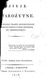 Dzieje starozytne: od poczatku czasow historycznych do drugiej polowy wieku szostego, ery chrzescianskiey