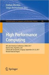 High Performance Computing: 4th Latin American Conference, CARLA 2017