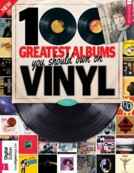 100 Greatest Albums You Should Own On Vinyl
