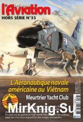 L'Aeronautique Navale Americaine au Vietnam (Le Fana de L'Aviation Hors Serie №33)