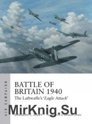 Battle of Britain 1940: The Luftwaffe's