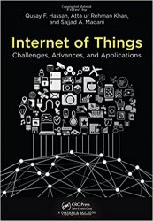Internet of Things: Challenges, Advances, and Applications