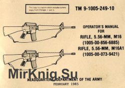Operator's Manual For M16, M16A1