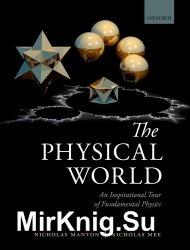 The Physical World An Inspirational Tour of Fundamental Physics