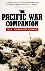 The Pacific War Companion: From Pearl Harbor to Hiroshima