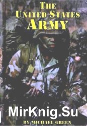 The United States Army (Serving Your Country)