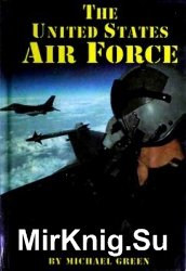 The United States Air Force (Serving Your Country)