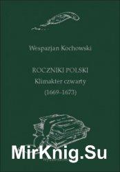 Roczniki Polski. Klimakter czwarty (1669–1673)