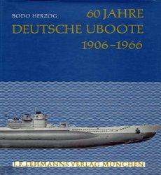 60 Jahre Deutsche U-Boote 1906-1966
