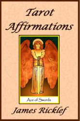 Tarot Affirmations: A wealth of affirmations inspired by the wisdom of the Tarot