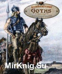 Goths (Barbarians!)