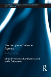 The European Defence Agency: Arming Europe