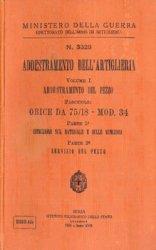 Addestramento Dell'Artigleria Volume I: Addestramento Del Pezzo Fascicolo: Obice DA 75/18 - Mod. 34