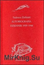Autobiografia. Dziennik 1939-1944
