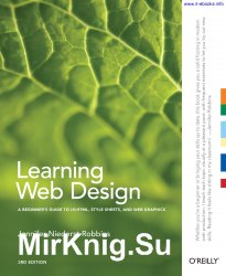 Learning Web Design: A Beginner's Guide to (X)HTML, StyleSheets, and Web Graphics, Third Edition