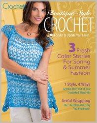 Crochet! Boutique-Style Crochet 2018