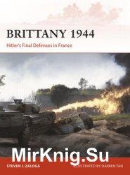 Brittany 1944: Hitler's Final Defenses in France (Osprey Campaign 320)