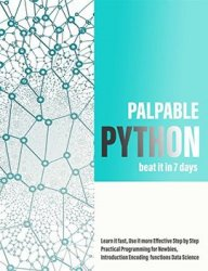 Palpable Python beat it in 7 days: Learn it fast, Use it more Effective Step by Step Practical Programming for Newbies, Introduction Encoding function