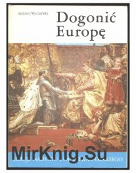 Dogonic Europe czyli Polska w czasach Zygmunta I (1506-1548)
