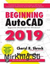 Beginning AutoCAD 2019 Exercise Workbook