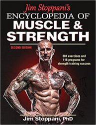 Jim Stoppani's Encyclopedia of Muscle & Strength, 2nd Edition
