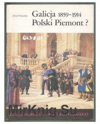 Galicja 1859-1914. Polski Piemont?