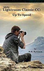 Adobe Lightroom Classic CC: Up To Speed