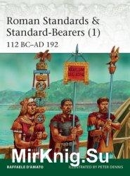 Roman Standards & Standard-Bearers (1): 112 BC–AD 192 (Osprey Elite 221)