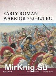 Early Roman Warrior 753-321 BC (Osprey Warrior 156)