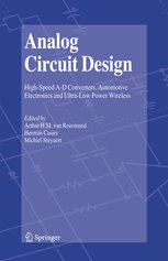 Analog Circuit Design: High-Speed A-D Converters, Automotive Electronics and Ultra-Low Power Wireless