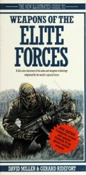 The New Illustrated Guide to Weapons of the Elite Forces