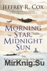 Morning Star, Midnight Sun (Osprey General Military)