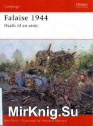 Osprey Campaign 149 - Falaise 1944: Death of an Army