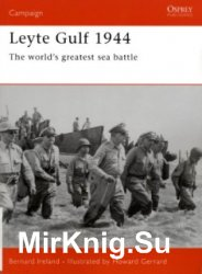 Osprey Campaign 163 - Leyte Gulf 1944: The world's greatest sea battle