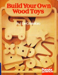 Build Your Own Wood Toys