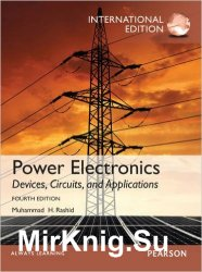 Power Electronics: Devices, Circuits, and Applications, Fourth Edition