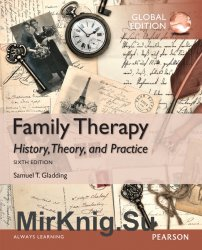 Family Therapy: History, Theory, and Practice, Sixth Edition