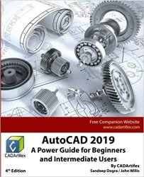 AutoCAD 2019: A Power Guide for Beginners and Intermediate Users