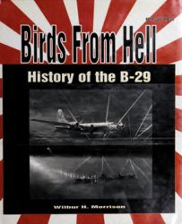 Birds From Hell: History of the B-29