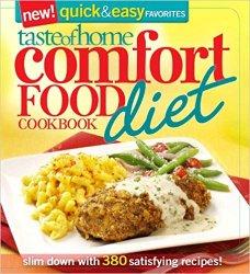 Taste of Home Comfort Food Diet Cookbook: New Quick & Easy Favorites