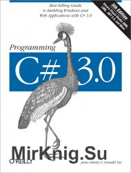 Programming C# 3.0, Fifth Edition