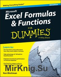 Microsoft Excel Formulas & Functions For Dummies, 4th Edition