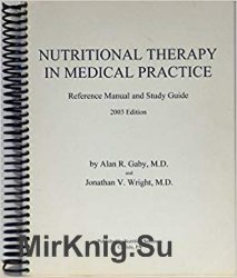 Nutritional Therapy in Medical Practice: Protocols and Supporting Information